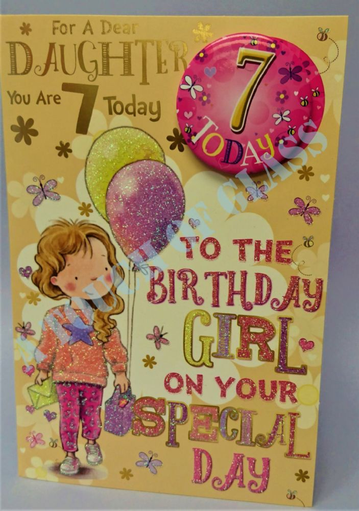 Badge Birthday Card - 7 Year Old Daughter